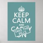 Guarde la calma y tome las píldoras (en todos los  poster