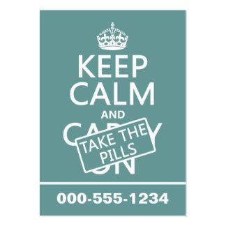 Guarde la calma y tome las píldoras (en todos los  tarjetas de negocios