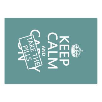 Guarde la calma y tome las píldoras (en todos los  tarjetas de visita