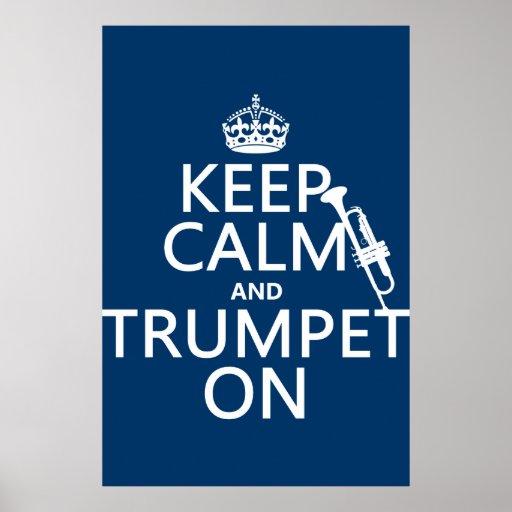 Guarde la calma y toque la trompeta en (cualquier  póster