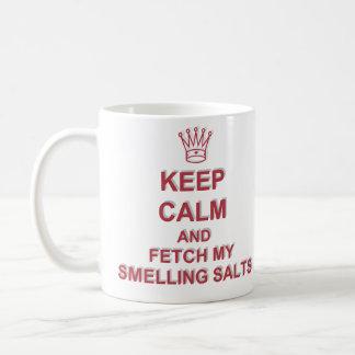 Guarde la calma y traiga mis sales que huelen - taza de café