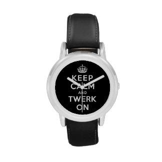 Guarde la calma y Twerk encendido Reloj