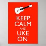 Guarde la calma y Uke en la impresión del poster
