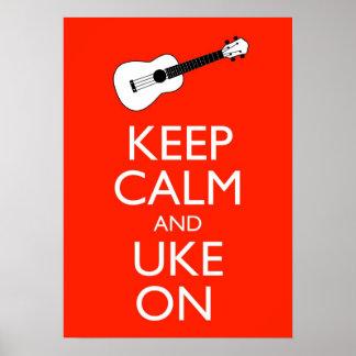 Guarde la calma y Uke en la impresión del poster d