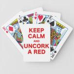 Guarde la calma y Uncork un rojo Barajas De Cartas