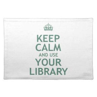 Guarde la calma y utilice su biblioteca manteles
