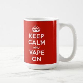 Guarde la calma y Vape encendido Taza De Café