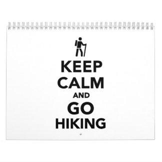 Guarde la calma y vaya a caminar calendario