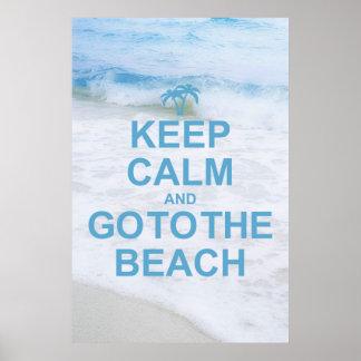 Guarde la calma y vaya a la playa impresiones