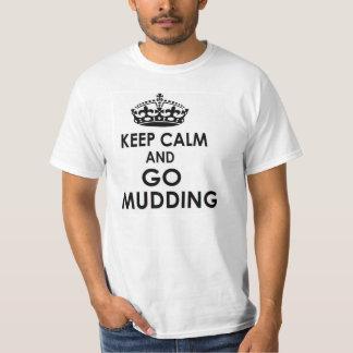 guarde la calma y vaya a mudding playeras