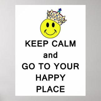 Guarde la calma y vaya a su lugar feliz impresiones