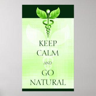 Guarde la calma y vaya caduceo natural del verde póster
