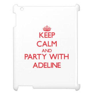 Guarde la calma y vaya de fiesta con Adelina