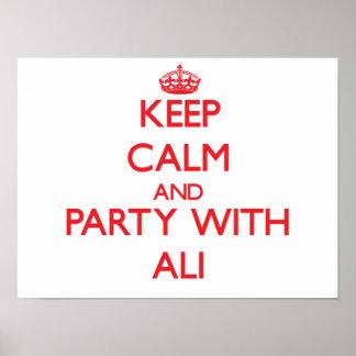 Guarde la calma y vaya de fiesta con Ali Poster