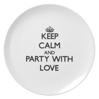 Guarde la calma y vaya de fiesta con amor