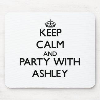 Guarde la calma y vaya de fiesta con Ashley Alfombrilla De Ratón