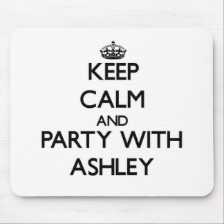 Guarde la calma y vaya de fiesta con Ashley Tapete De Raton