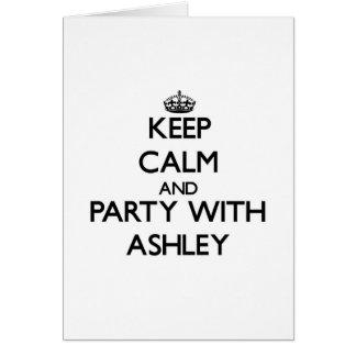 Guarde la calma y vaya de fiesta con Ashley Tarjetas