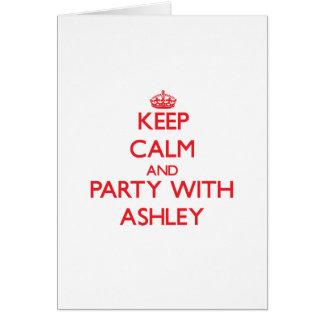 Guarde la calma y vaya de fiesta con Ashley Felicitacion
