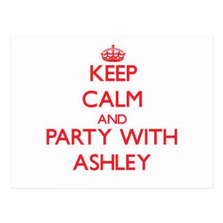 Guarde la calma y vaya de fiesta con Ashley Tarjeta Postal