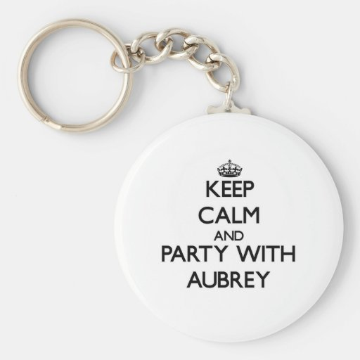 Guarde la calma y vaya de fiesta con Aubrey Llaveros