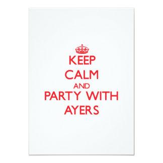 Guarde la calma y vaya de fiesta con Ayers Anuncio