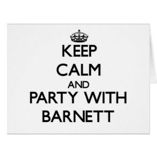 Guarde la calma y vaya de fiesta con Barnett Tarjeta De Felicitación Grande