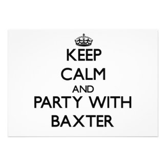 Guarde la calma y vaya de fiesta con Baxter