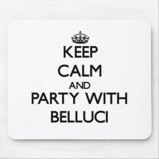 Guarde la calma y vaya de fiesta con Belluci Mouse Pad