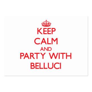 Guarde la calma y vaya de fiesta con Belluci Tarjetas De Visita Grandes