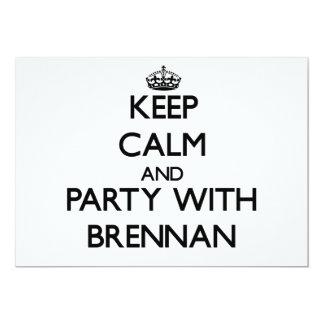 """Guarde la calma y vaya de fiesta con Brennan Invitación 5"""" X 7"""""""