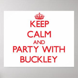Guarde la calma y vaya de fiesta con Buckley Posters