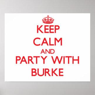 Guarde la calma y vaya de fiesta con Burke Poster