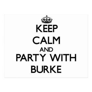Guarde la calma y vaya de fiesta con Burke Tarjeta Postal