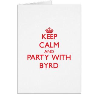 Guarde la calma y vaya de fiesta con Byrd