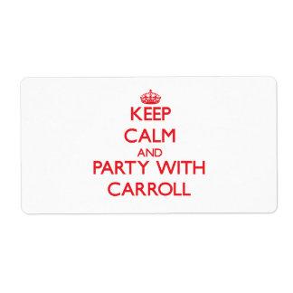 Guarde la calma y vaya de fiesta con Carroll Etiquetas De Envío