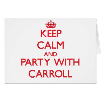 Guarde la calma y vaya de fiesta con Carroll Tarjeton
