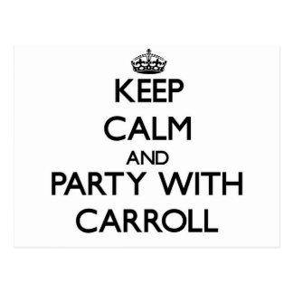 Guarde la calma y vaya de fiesta con Carroll Tarjetas Postales