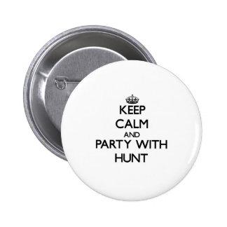 Guarde la calma y vaya de fiesta con caza pin