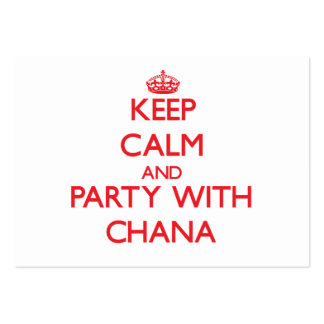 Guarde la calma y vaya de fiesta con Chana Tarjetas De Visita