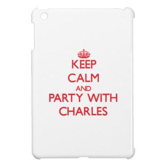 Guarde la calma y vaya de fiesta con Charles