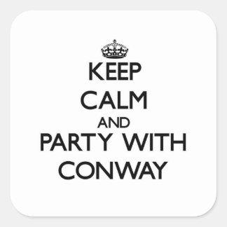 Guarde la calma y vaya de fiesta con Conway Pegatina Cuadrada