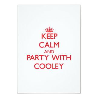 Guarde la calma y vaya de fiesta con Cooley Anuncios