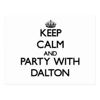 Guarde la calma y vaya de fiesta con Dalton Tarjeta Postal