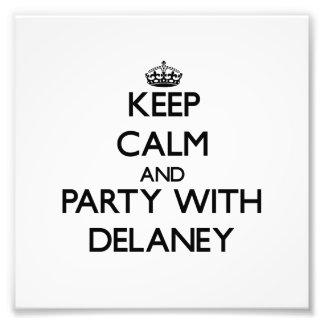 Guarde la calma y vaya de fiesta con Delaney Foto
