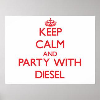 Guarde la calma y vaya de fiesta con diesel impresiones