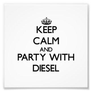 Guarde la calma y vaya de fiesta con diesel impresion fotografica