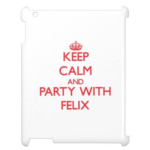 Guarde la calma y vaya de fiesta con Felix