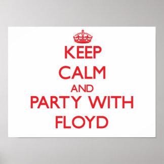 Guarde la calma y vaya de fiesta con Floyd Posters