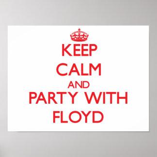 Guarde la calma y vaya de fiesta con Floyd Impresiones